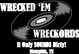 Wrecked 'Em Wreckords
