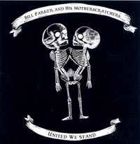 Bill Parker and His Motherscrathers - United We Stand